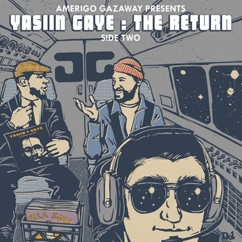 Yasiin Gaye: The Return (Side Two) cover art