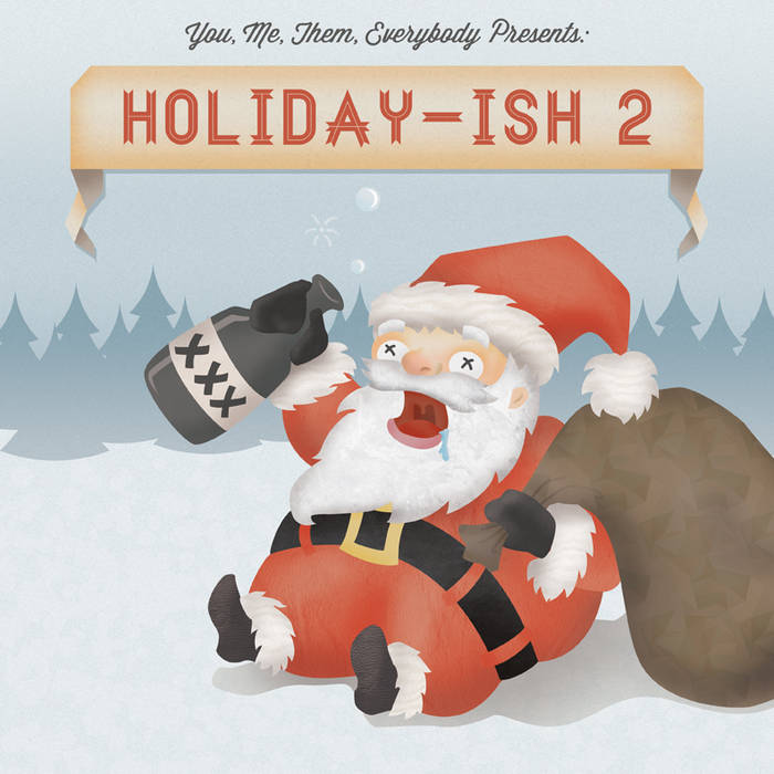 You, Me, Them, Everybody presents Holiday-ish 2 cover art