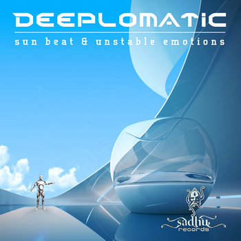 DEEPLOMATIC - Sun beat and unstable emotions (Sadhu records) cover art