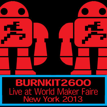 Live at World Maker Faire New York 2013 cover art