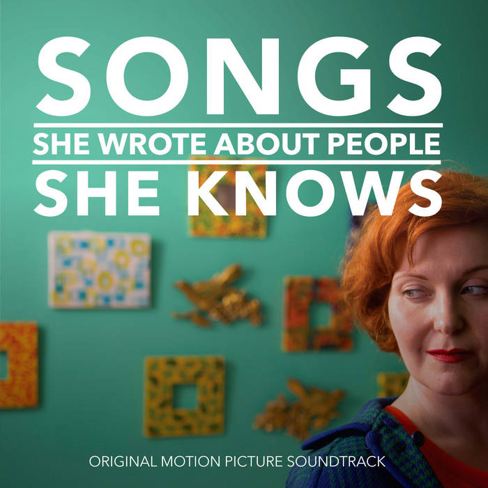 Songs She Wrote About People She Knows - Original Soundtrack cover art