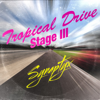 Tropical Drive Stage III cover art