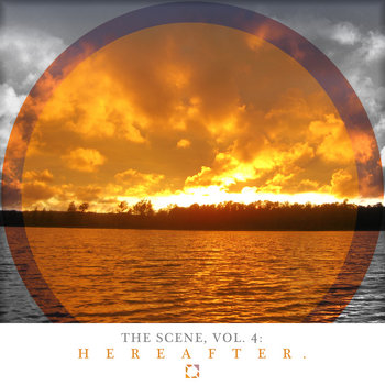 The Scene, Vol. 4: Hereafter cover art
