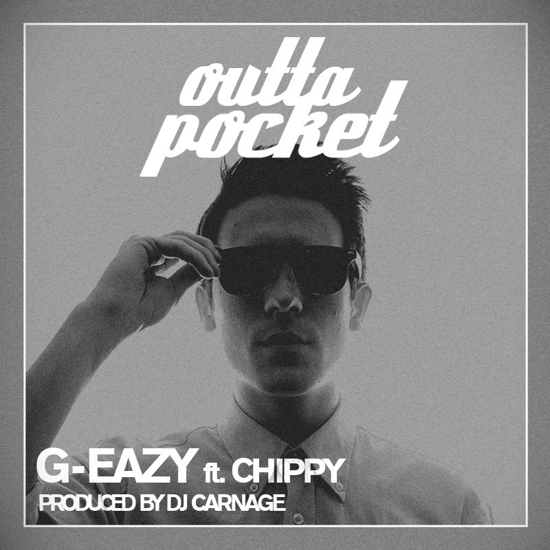 Outta Pocket ft   G Eazy Endless Summer