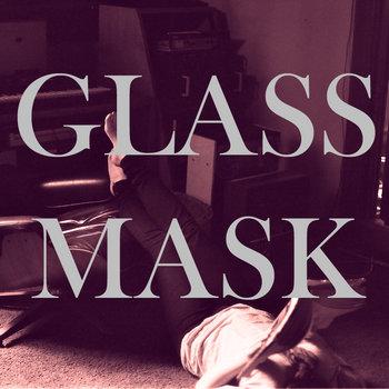 Glass Mask cover art