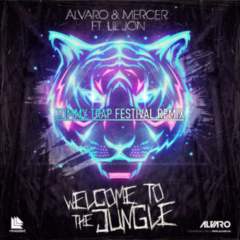 Mercer & Alvaro- Welcome To The Jungle (Tommy Trap Festival Remix) cover art