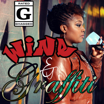 Wine & Graffiti cover art