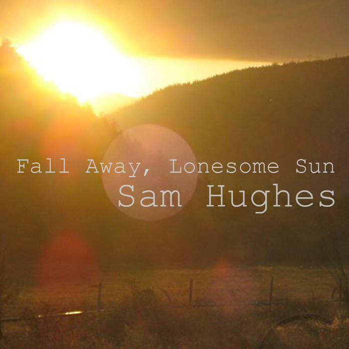 Fall Away, Lonesome Sun cover art
