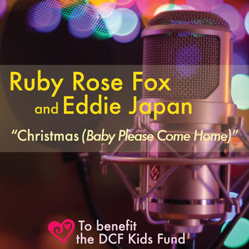 Christmas (Baby Please Come Home) with Ruby Rose Fox cover art