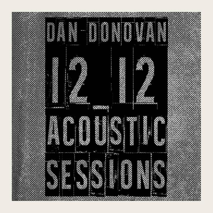 Dan Donovan 12_12 Acoustic Sessions cover art