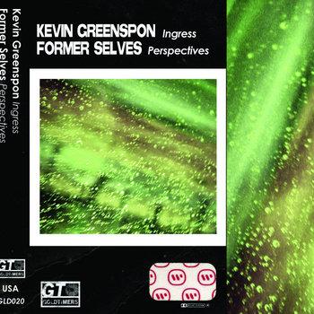 """Ingress / Perspectives"" split with Former Selves cover art"