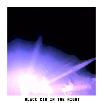 Black Car in the Night cover art