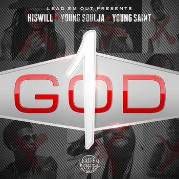 """One God""(HISwill, Young Soulja & Young Saint) cover art"