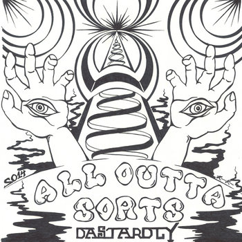 Dastardly - All Outta Sorts cover art