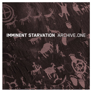 imminent starvation - archive.one cover art