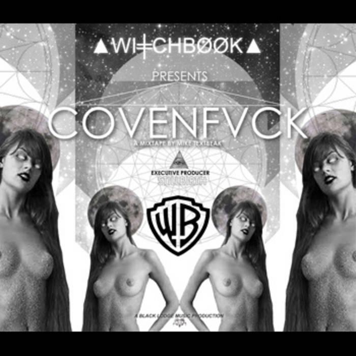 ▲WI╪CHBØØK▲ Presents COVENFVCK cover art