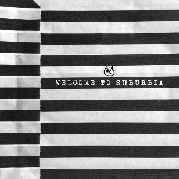 WELCOME TO SUBURBIA (Free Digital Download) cover art