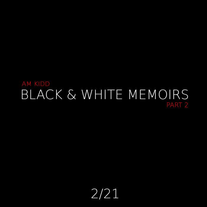 Black & White Memoirs (Part 2) (It's my Birthday. It's Free On Me) cover art