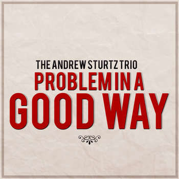 Problem in a Good Way cover art