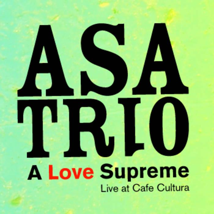 A Love Supreme, Live at Cafe Cultura cover art