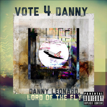 VOTE 4 DANNY cover art