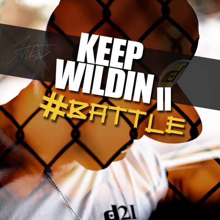 Keep Wildin #Battle cover art