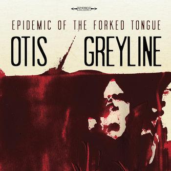 Greyline - Split w/ Otis