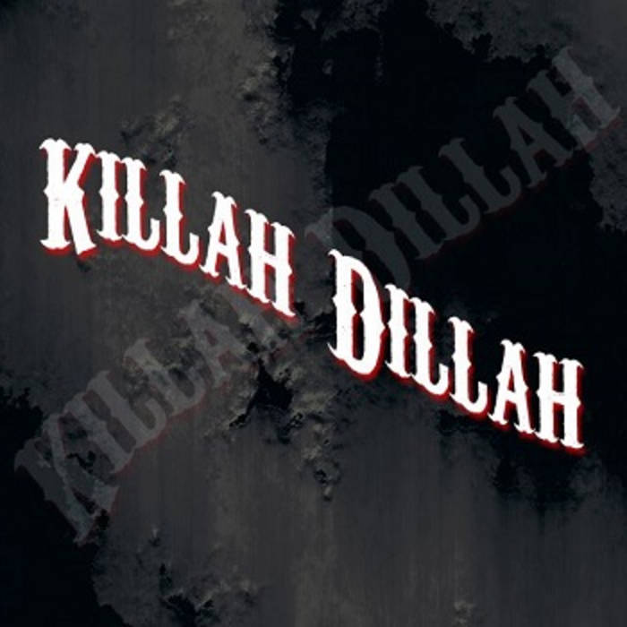 Killah Dillah cover art