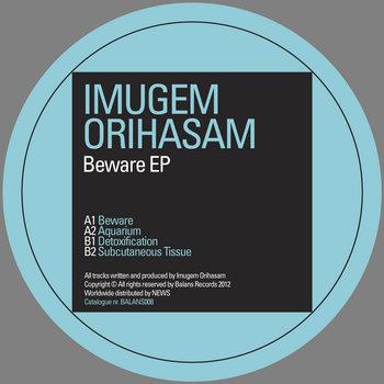 Imugem Orihasam | Beware EP | BALANS008 cover art