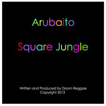 Arubaito/Square Jungle cover art