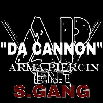 """DA CANNON"" S.GANG MIXTAPE cover art"