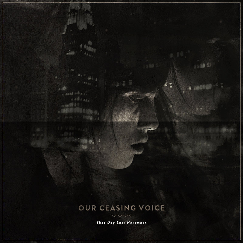 Our Ceasing Voice - One of these nights