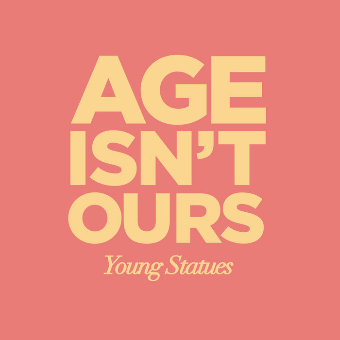 Age Isn't Ours (Bonus Tracks) cover art