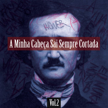 A Minha Cabeça Sai Sempre Cortada (Vol.2) cover art