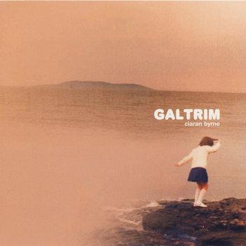 Ciaran Byrne - Galtrim cover art
