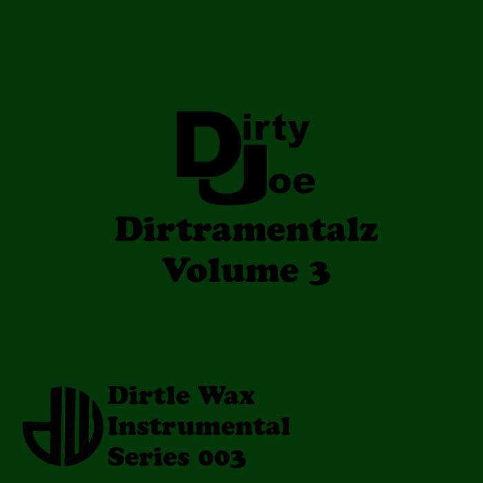 Dirtramentalz Vol.3 cover art