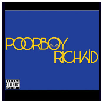 POORBOYRICHKID cover art