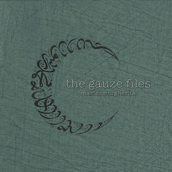 Master Margherita - The Gauze Files - A Tribute To Muslimgauze