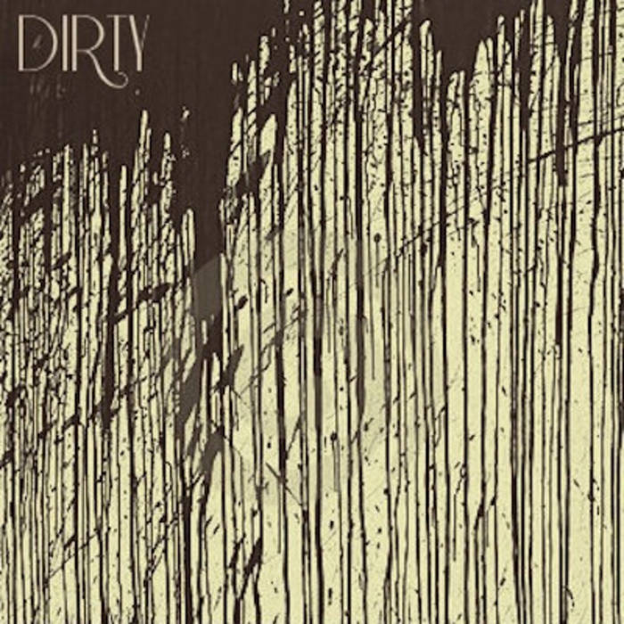 The Dirty Ep cover art
