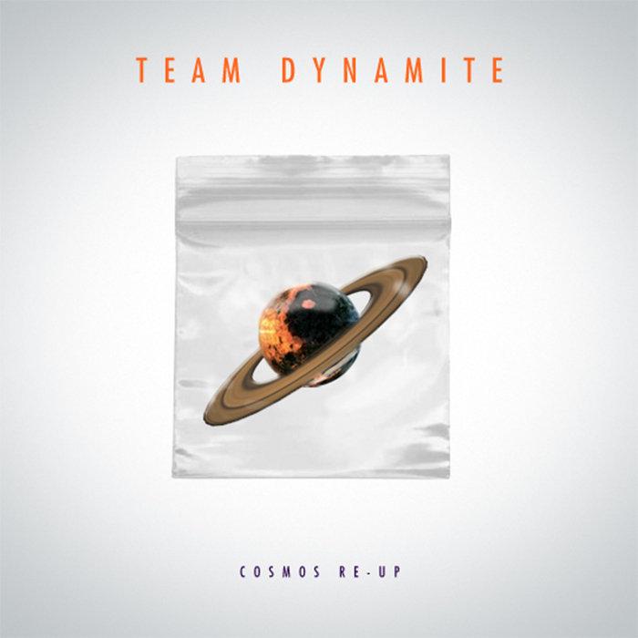 Team Dynamite - Cosmos ReUp cover art