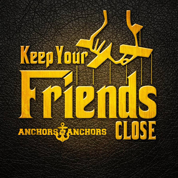 Keep Your Friends Close cover art