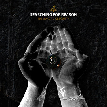 Searching For Reason - The Road To Obscurity [EP] (2011)