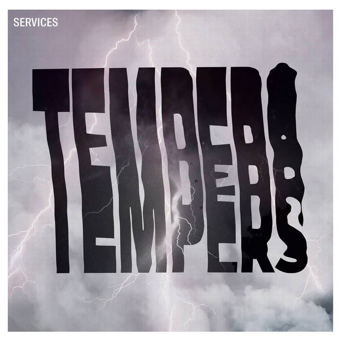 Tempers ‎- Services (2015)