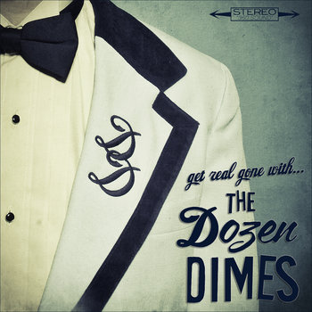 Get Real Gone with The Dozen Dimes! cover art