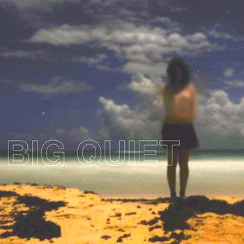 Big Quiet cover art