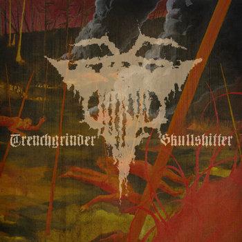 Trenchgrinder / Skullshitter split cover art