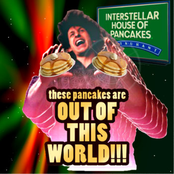 Interstellar House of Pancakes cover art