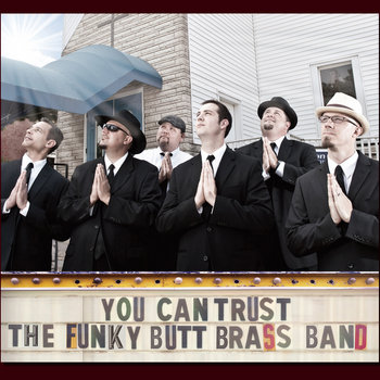 You Can Trust The Funky Butt Brass Band cover art