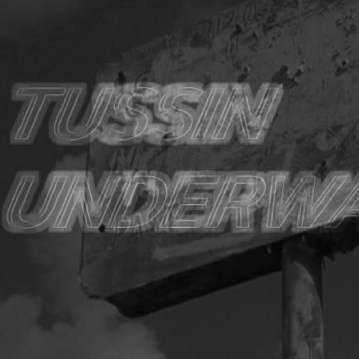 Tussin Underwater cover art