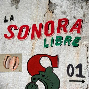 La Sonora Libre 01 cover art